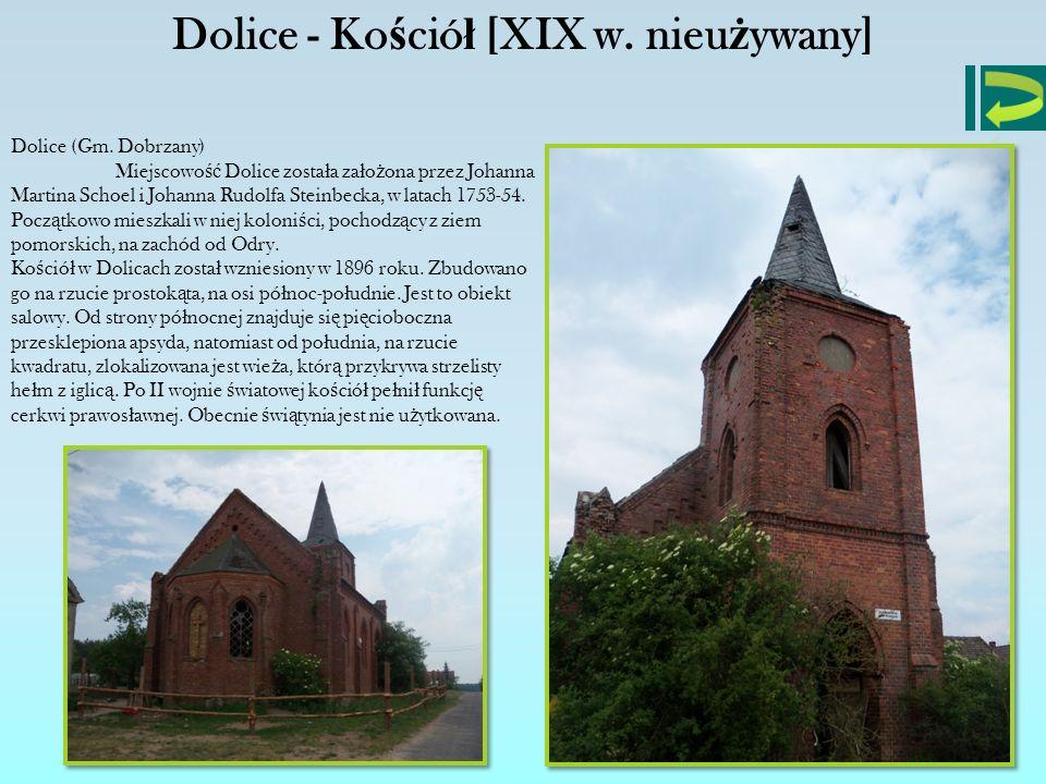 Dolice - Kościół [XIX w. nieużywany]
